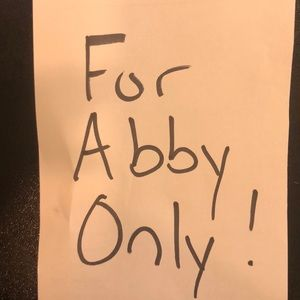 For Abby only
